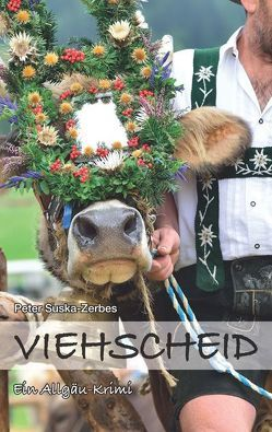 Viehscheid von Suska-Zerbes,  Peter
