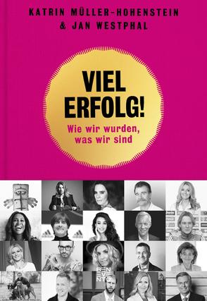 Viel Erfolg! von Müller-Hohenstein,  Katrin, Westphal,  Jan