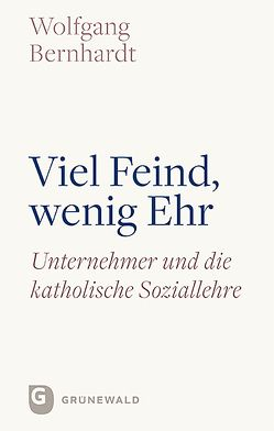 Viel Feind, wenig Ehr von Bernhardt,  Wolfgang, Nothelle-Wildfeuer,  Ursula