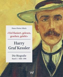 »Viel flaniert, gelesen, gesehen, gelebt« von Mück,  Hans-Dieter