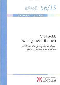 Viel Geld, wenig Investitionen von Brandt,  Arno, Lange,  Joachim