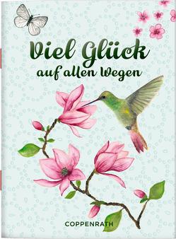 Viel Glück auf allen Wegen von Bloem,  Marion, E. Gerr,  Hans