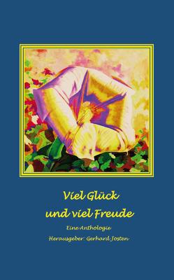Viel Glück und viel Freude von Josten,  Gerhard