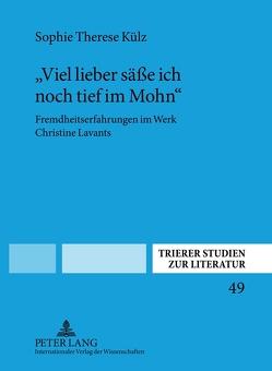 «Viel lieber säße ich noch tief im Mohn» von Külz,  Sophie Therese