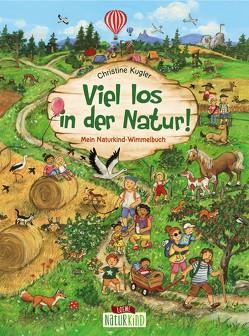Viel los in der Natur! von Kugler,  Christine