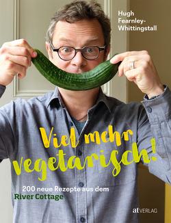 Viel mehr Vegetarisch! von Bonn,  Susanne, Fearnley-Whittingstall,  Hugh, Wheeler,  Simon