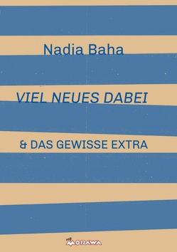 VIEL NEUES DABEI von Baha,  Nadia