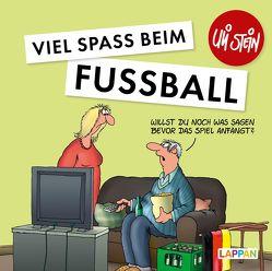 Viel Spaß beim Fußball von Stein,  Uli