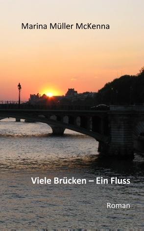 Viele Brücken – Ein Fluss von Müller McKenna,  Marina