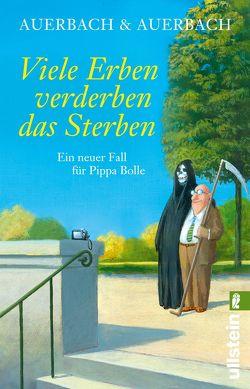 Viele Erben verderben das Sterben von Auerbach & Auerbach