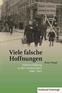 Viele falsche Hoffnungen von Happe,  Katja