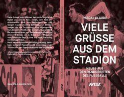 Viele Grüße aus dem Stadion von Claude,  Pascal