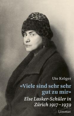 «Viele sind sehr sehr gut zu mir» von Kröger,  Ute