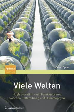 Viele Welten von Byrne,  Peter