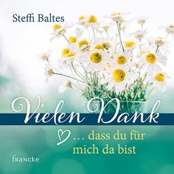 Vielen Dank … dass du für mich da bist von Baltes,  Steffi