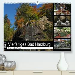 Vielfältiges Bad Harzburg (Premium, hochwertiger DIN A2 Wandkalender 2021, Kunstdruck in Hochglanz) von Lindert-Rottke,  Antje