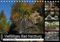 Vielfältiges Bad Harzburg (Tischkalender 2020 DIN A5 quer) von Lindert-Rottke,  Antje