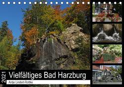 Vielfältiges Bad Harzburg (Tischkalender 2021 DIN A5 quer) von Lindert-Rottke,  Antje