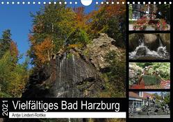 Vielfältiges Bad Harzburg (Wandkalender 2021 DIN A4 quer) von Lindert-Rottke,  Antje