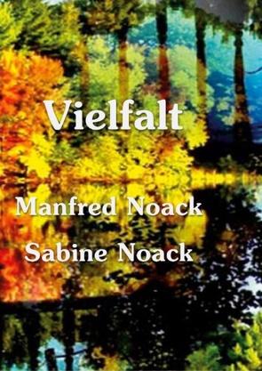 Vielfalt von Noack,  Manfred