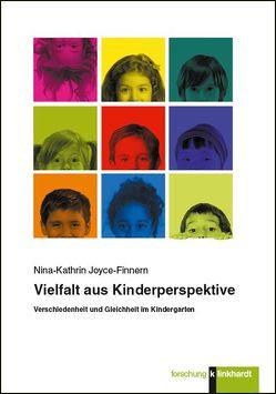 Vielfalt aus Kinderperspektive von Joyce-Finnern,  Nina-Kathrin