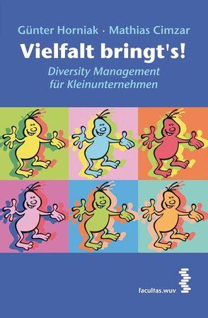 Vielfalt bringt's! von Cimzar,  Mathias, Horniak,  Günter