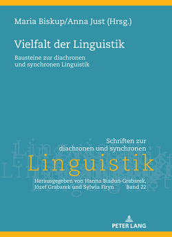 Vielfalt der Linguistik von Biskup,  Maria, Just,  Anna
