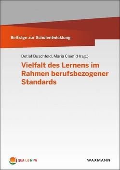 Vielfalt des Lernens im Rahmen berufsbezogener Standards von Buschfeld,  Detlef, Cleef,  Maria