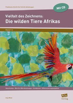 Vielfalt des Zeichnens: Die wilden Tiere Afrikas von Wied,  Anja