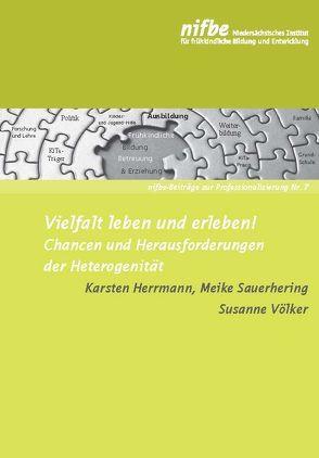 Vielfalt leben und erleben! von Herrmann,  Karsten, Sauerhering,  Meike, Völker,  Susanne