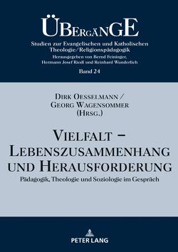 Vielfalt – Lebenszusammenhang und Herausforderung von Oesselmann,  Dirk, Wagensommer,  Georg
