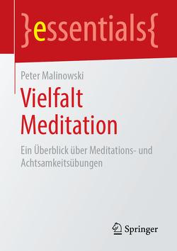 Vielfalt Meditation von Malinowski,  Peter