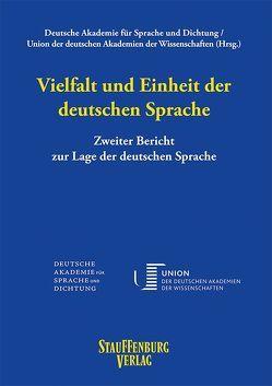 Vielfalt und Einheit der deutschen Sprache von Deutsche Akademie für Sprache und Dichtung, Union der deutschen Akademien der Wissenschaften