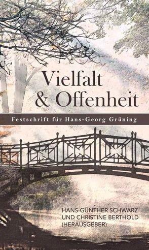 Vielfalt und Offenheit von Berthold,  Christine, Schwarz,  Hans-Günther