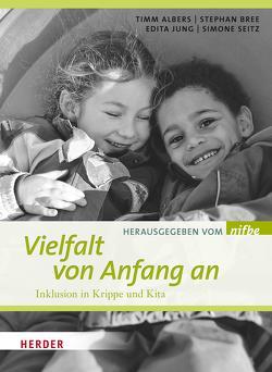 Vielfalt von Anfang an von Albers,  Timm, Brée,  Stefan, Jung,  Edita, Seitz,  Simone