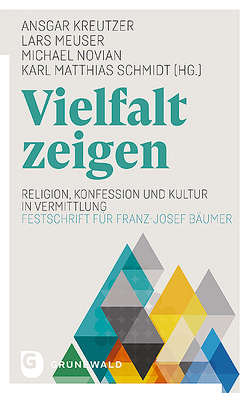 Vielfalt zeigen von Kreutzer,  Ansgar, Meuser,  Lars, Novian,  Michael, Schmidt,  Karl Matthias