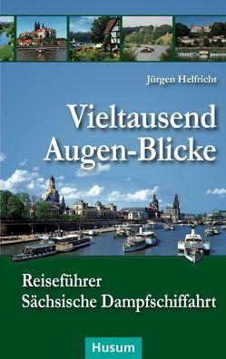 Vieltausend Augen-Blicke von Helfricht,  Jürgen