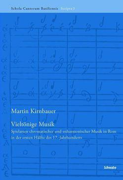 Vieltönige Musik von Kirnbauer,  Martin