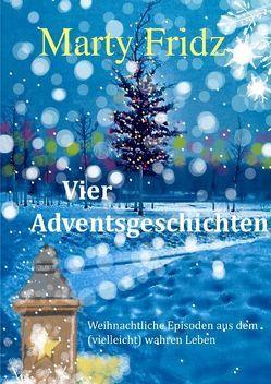Vier Adventsgeschichten von Opatz,  Martin