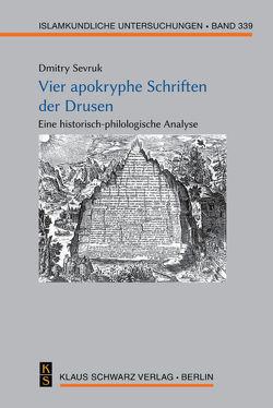 Vier apokryphe Schriften der Drusen von Sevruk,  Dmitry