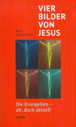 Vier Bilder von Jesus von Repschinski,  Boris