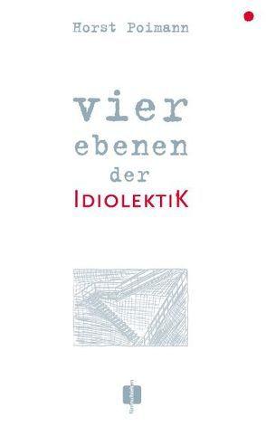 vier ebenen der idiolektik von Jonas,  Adolphe D, Poimann,  Horst