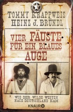 Vier Fäuste für ein blaues Auge von Bründl,  Heinz J., Krappweis,  Tommy