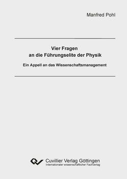 Vier Fragen an die Führungselite der Physik von Pohl,  Manfred