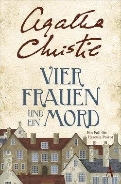 Vier Frauen und ein Mord von Christie,  Agatha, Martin,  George S.