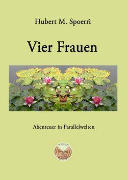 Vier Frauen von Spoerri,  Hubert M