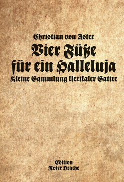 Vier Füße für ein Halleluja von von Aster,  Christian