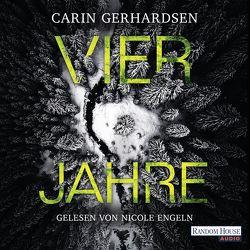 Vier Jahre von Engeln,  Nicole, Gerhardsen,  Carin, Müller,  Nike Karen