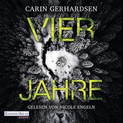 Vier Jahre von Engeln,  Nicole, Gerhardsen,  Carin