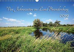 Vier Jahreszeiten im Land Brandenburg (Wandkalender 2019 DIN A3 quer) von Frost,  Anja